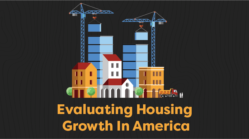 """Image depicting building with text reading """"evaluating housing growth in America"""""""